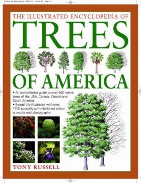 The Illustrated Encyclopedia of Trees of the Americas