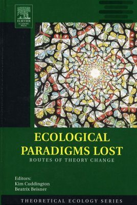 Ecological Paradigms Lost