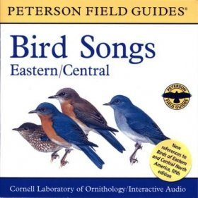 Peterson Field Guide to Bird Songs of Eastern and Central North America