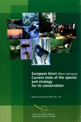 European Bison (Bison bonasus): Current State of the Species and Strategy for its Conservation