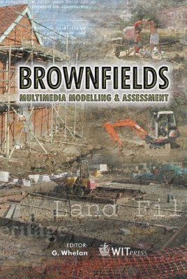 Brownfields: Multimedia Modelling and Assessment