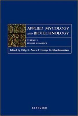 Applied Mycology and Biotechnology, Volume 3: Fungal Genomics