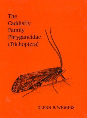 The Caddisfly Family Phryganeidae (Trichoptera)