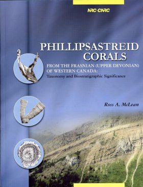 Phillipsastreid Corals from the Frasnian (Upper Devonian) of Western Canada: Taxonomy and Biostratigraphic Significance