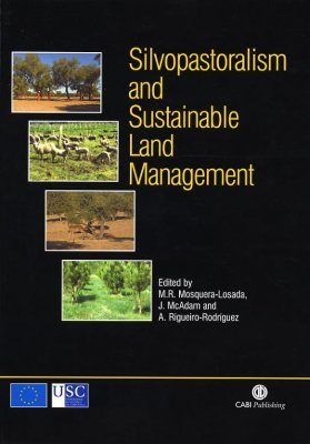 Silvopastoralism and Sustainable Land Management