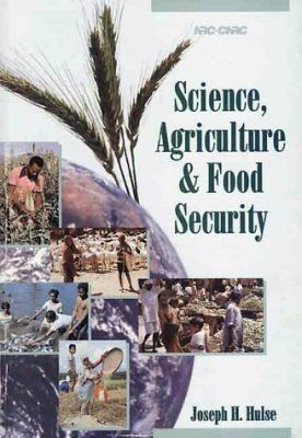 Science, Agriculture and Food Security