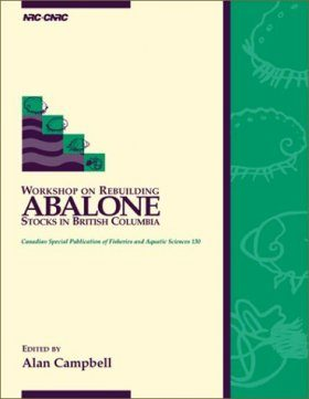 Workshop on Rebuilding Abalone Stocks in British Columbia