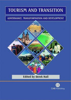 Tourism and Transition: Governance, Transformation and Development