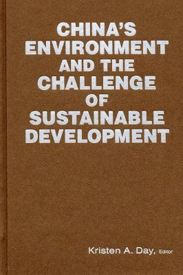 China's Environment and the Challenge of Sustainable Development