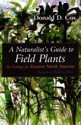 The Naturalist's Guide to Field Plants