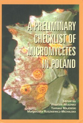 A Preliminary Checklist of Micromycetes in Poland