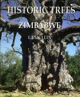 Historic Trees of Zimbabwe