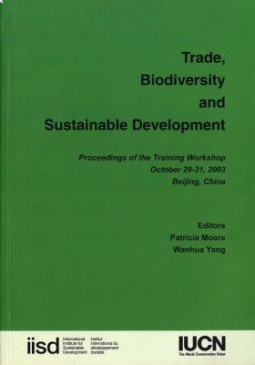 Trade, Biodiversity and Sustainable Development