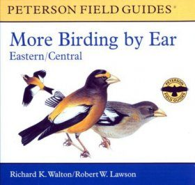 More Birding By Ear: Eastern and Central North America (3CD)