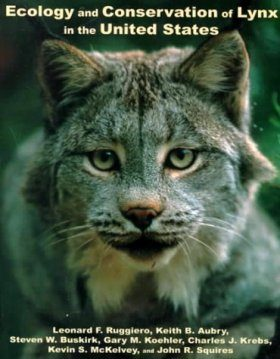 Ecology and the Conservation of the Lynx in the United States
