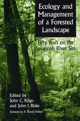 Ecology and Management of a Forested Landscape