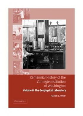 Centennial History of the Carnegie Institution of Washington: Volume 3
