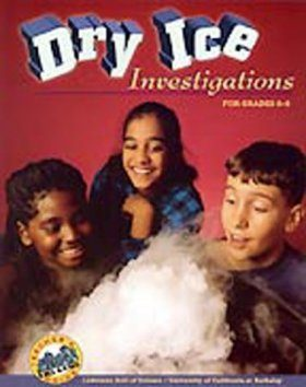 Dry Ice Investigations: For Grades 6-8