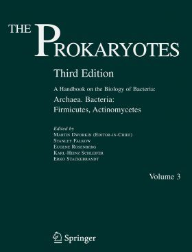 The Prokaryotes: A Handbook on the Biology of Bacteria