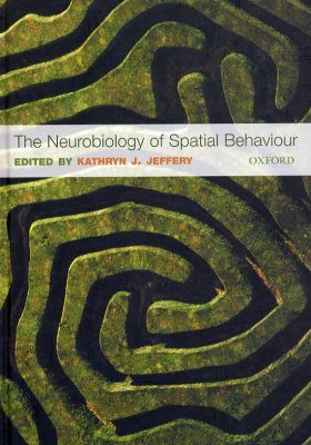 The Neurobiology of Spatial Behaviour