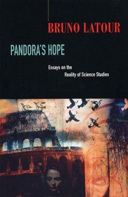 Pandora's Hope: An Essay on the Reality of Science Studies