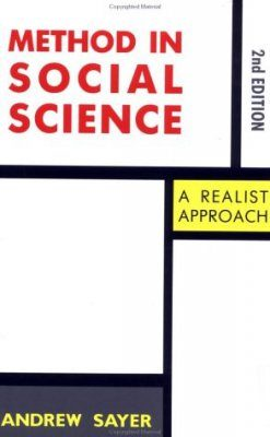Method in Social Science: A Realist Approach