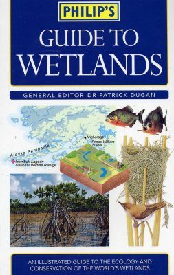 Philip's Guide to Wetlands
