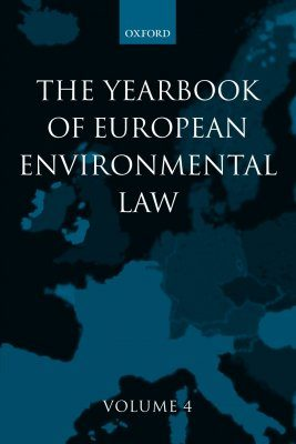 Yearbook of European Environmental Law, Volume 4