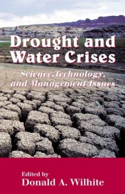 Drought and Water Crises: Science, Technology, and Management Issues