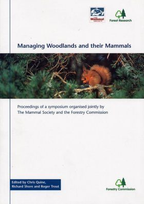 Managing Woodlands and Their Mammals
