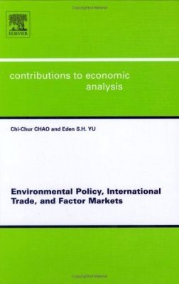 Environmental Policy, International Trade and Factor Markets