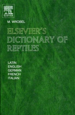 Elsevier's Dictionary of Reptiles