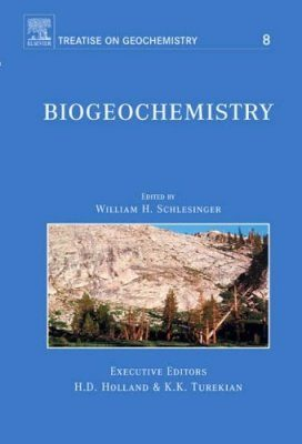 Treatise on Geochemistry, Volume 8: Biogeochemistry