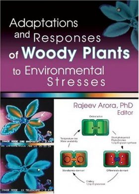 Adaptations and Responses of Woody Plants to Environmental Stress