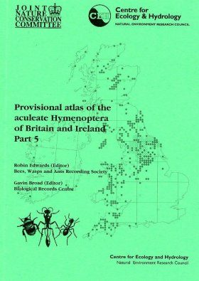 Provisional Atlas of the Aculeate Hymenoptera of Britain and Ireland, Part 5