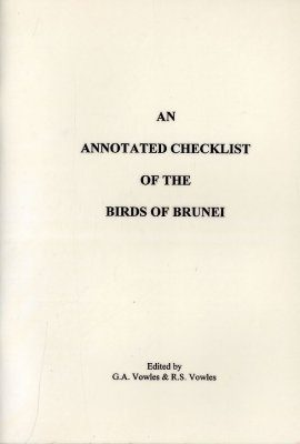 An Annotated Checklist of the Birds of Brunei