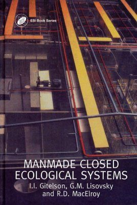 Manmade Closed Ecological Systems