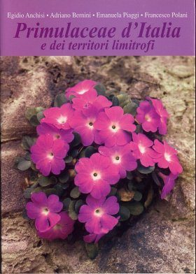 Primulaceae d'Italia e dei Territori Limitrofi [Primulacaee of Italy and Neighbouring Countries]