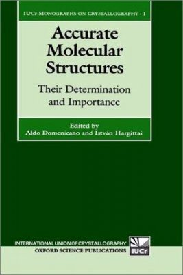 Accurate Molecular Structures: Their Determination and Importance