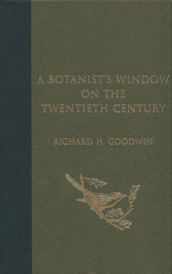 A Botanist's Window on the Twentieth Century