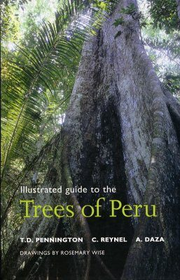Illustrated Guide to the Trees of Peru