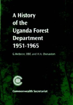A History of the Uganda Forest Department 1951-1965