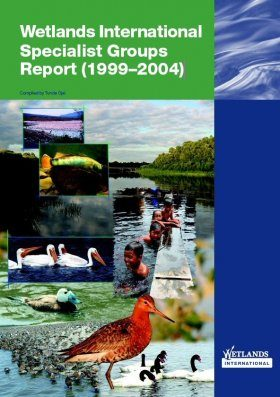 Wetlands International Specialist Groups Report (1999-2004)