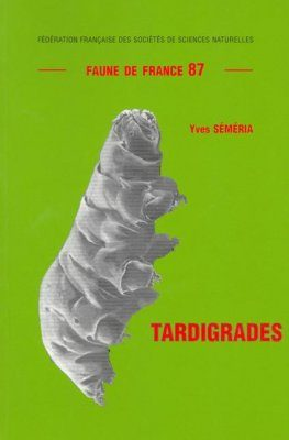 Faune de France, Volume 87: Tardigrades