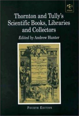 Thornton and Tully's Scientific Books, Libraries and Collectors