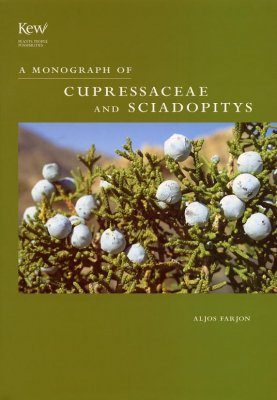 A Monograph of Cupressaceae and Sciadopitys