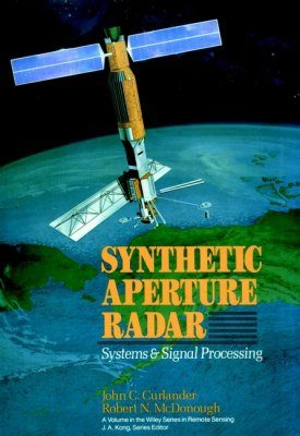 Synthetic Aperture Radar: Systems and Signal Processing