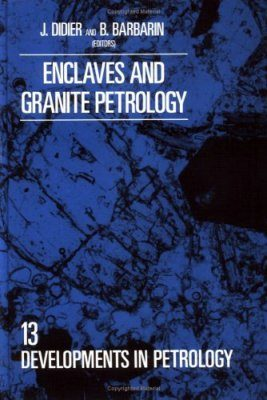 Enclaves and Granite Petrology