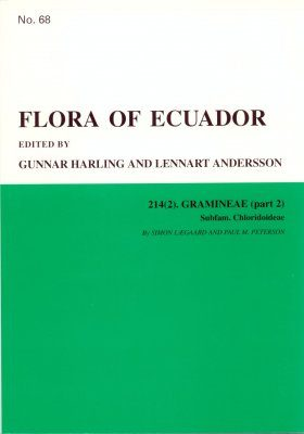 Flora of Ecuador, Volume 68, Part 214 (2): Gramineae, Part 2