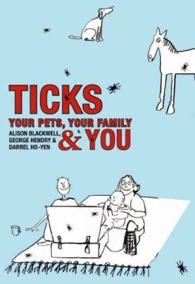 Ticks: Your Pets, Your Family and You